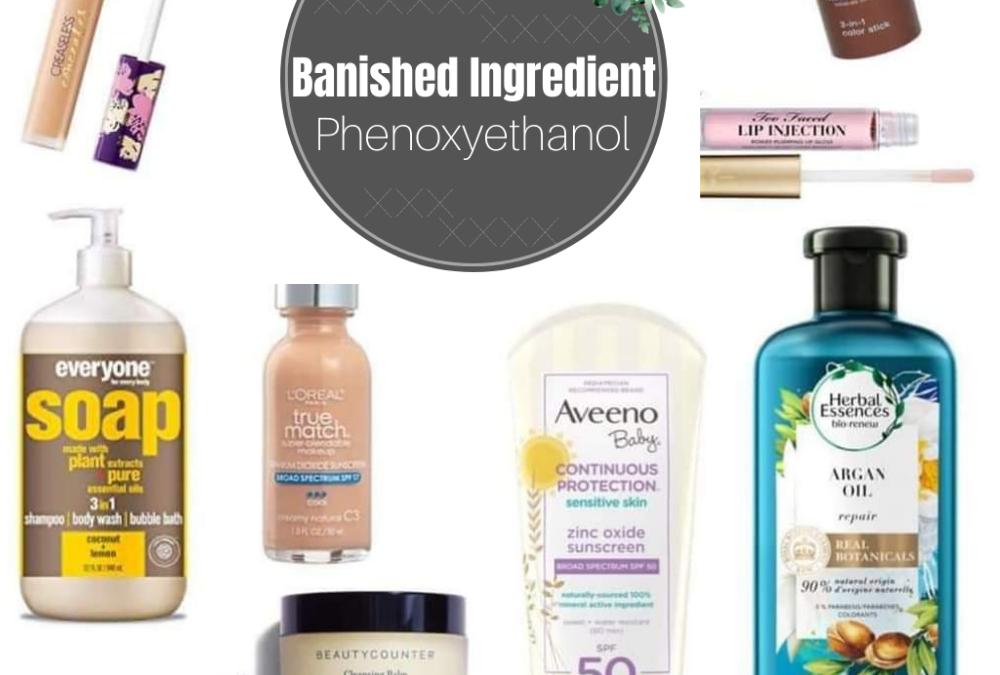 Phenoxyethanol: Common But Toxic