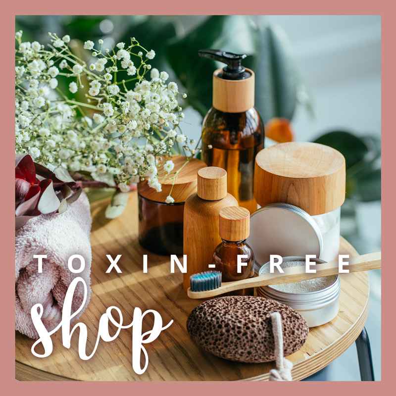 shop toxin-free products